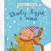 Okładka książki Wesoły Ryjek i zima Wojciech Widłak,Agnieszka Żelewska