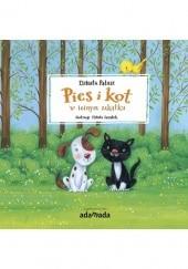 Okładka książki Pies i kot w leśnym zakątku Elżbieta Pałasz