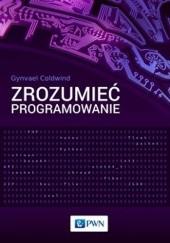 Okładka książki Zrozumieć programowanie Gynvael Coldwind