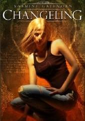 Okładka książki Changeling Yasmine Galenorn
