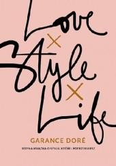 Okładka książki Love Style Life