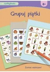 Okładka książki Łamigłówki. Grupuj piątki