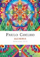 Okładka książki Alchemia. Kalendarz 2015 Paulo Coelho