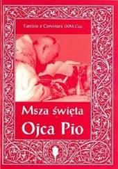Okładka książki Msza Święta Ojca Pio Tarcisio z Cervinara