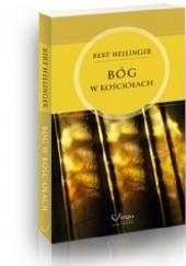 Okładka książki Bóg w kościołach Bert Hellinger