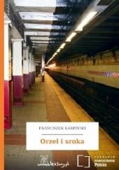 Okładka książki Orzeł i sroka Franciszek Karpiński
