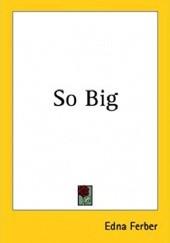 Okładka książki So Big Edna Ferber