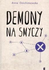 Okładka książki Demony na smyczy Anna Onichimowska