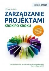 Okładka książki Zarządzanie projektami krok po kroku Mariusz Kapusta
