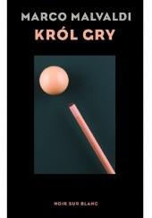 Okładka książki Król gry Marco Malvaldi
