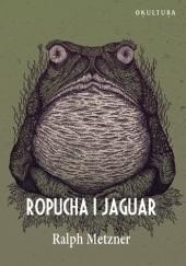 Okładka książki Ropucha i Jaguar Ralph Metzner