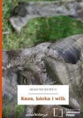 Okładka książki Koza, kózka i wilk Adam Mickiewicz