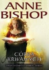 Okładka książki Córka krwawych Anne Bishop