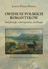 Okładka książki Owidiusz polskich romantyków. Inspiracje, nawiązania, analogie Joanna Klausa-Wartacz