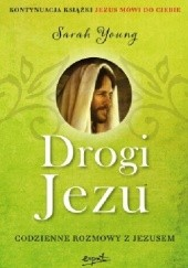 Okładka książki Drogi Jezu. Codzienne rozmowy z Jezusem Sarah Young
