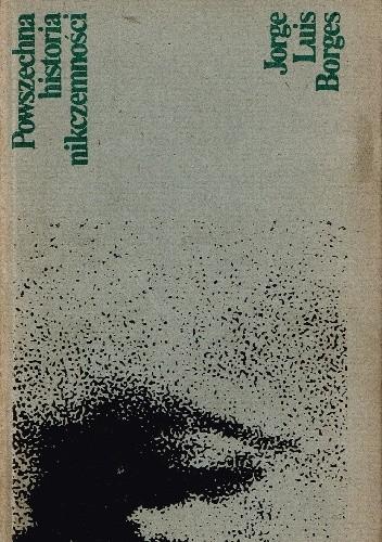Okładka książki Powszechna historia nikczemności Jorge Luis Borges