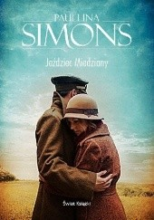 Okładka książki Jeździec miedziany Paullina Simons