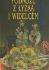 Okładka książki Podróże z łyżką i widelcem Tadeusz Olszański
