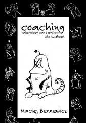 Okładka książki Coaching, tajemniczy dar kosmitów dla ludzkości czyli Komiks Maciej Bennewicz