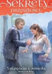 Okładka książki Szczęście i zemsta Anne-Lise Boge