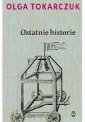 Okładka książki Ostatnie historie Olga Tokarczuk