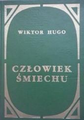 Okładka książki Człowiek śmiechu Victor Hugo