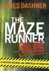 Okładka książki The Maze Runner Files James Dashner