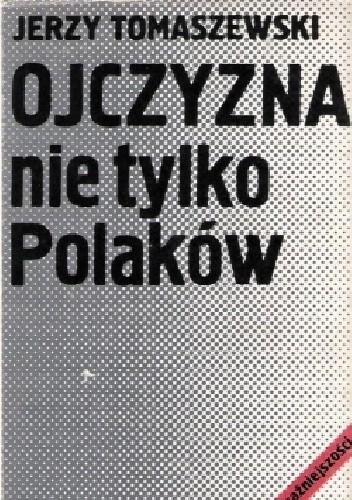 Okładka książki Ojczyzna nie tylko Polaków. Mniejszości narodowe w Polsce w latach 1918-1939