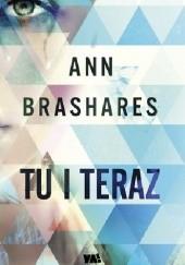 Okładka książki Tu i teraz Ann Brashares