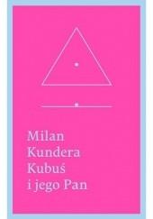 Okładka książki Kubuś i jego Pan Milan Kundera