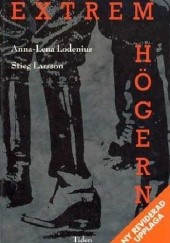 Okładka książki Extremhögern Stieg Larsson,Anna Lena Lodenius