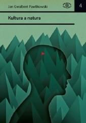 Okładka książki Kultura a natura i inne manifesty ekologiczne Jan Gwalbert Pawlikowski