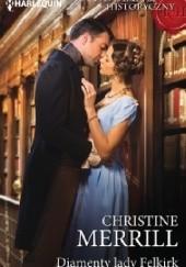 Okładka książki Diamenty lady Felkirk Christine Merrill