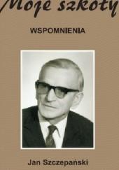 Okładka książki Moje szkoły Jan Szczepański