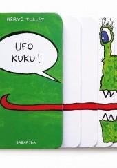 Okładka książki Ufo kuku! Hervé Tullet