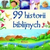 Okładka książki 99 historii biblijnych Juliet David