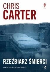Okładka książki Rzeźbiarz śmierci Chris Carter