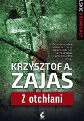 Okładka książki Z otchłani Krzysztof A. Zajas