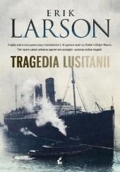 Okładka książki Tragedia Lusitanii Erik Larson