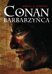 Okładka książki Conan Barbarzyńca Robert E. Howard