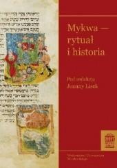 Okładka książki Mykwa — rytuał i historia Joanna Lisek