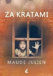 Okładka książki Za kratami Maude Julien