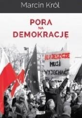 Okładka książki Pora na demokrację Marcin Król
