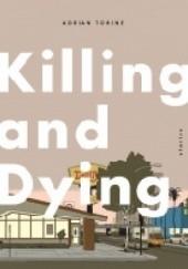 Okładka książki Killing and Dying: Stories Adrian Tomine