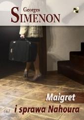 Okładka książki Maigret i sprawa Nahoura Georges Simenon