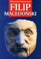 Okładka książki Filip Macedoński Nicholas Geoffrey Lemprière Hammond