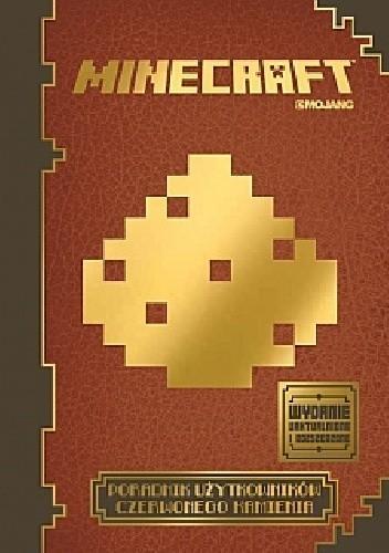 Okładka książki Minecraft. Poradnik użytkowników czerwonego kamienia Nick Farwell