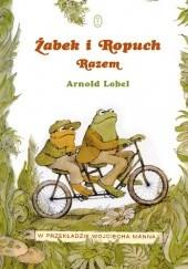 Okładka książki Żabek i Ropuch. Razem Arnold Lobel