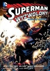 Okładka książki Superman: Wyzwolony Scott Snyder,Jim Lee
