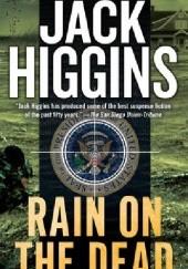 Okładka książki Rain on the Dead Jack Higgins